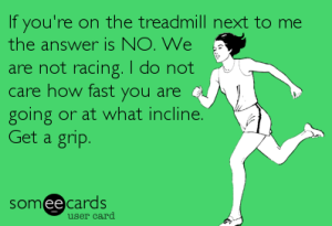 we are not racing on the treadmill