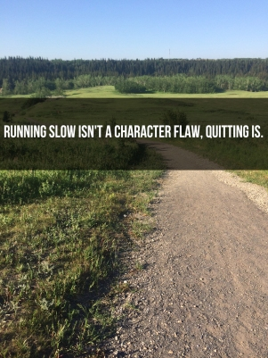 running slow isn't a character flaw quitting is